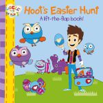 Hoot's Easter Hunt : A Lift-the-Flap Book! : Giggle and Hoot - Giggle and Hoot