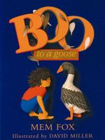 Boo to a Goose - Mem Fox