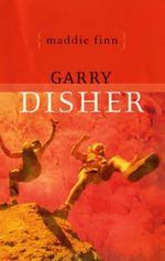 Maddie Finn - Garry Disher