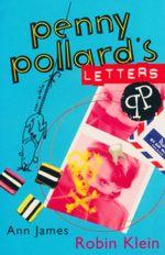 Penny Pollard's Letters - Robin Klein