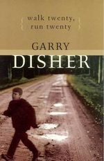 Walk Twenty, Run Twenty - Garry Disher