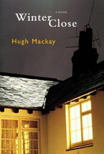 Winter Close : York Notes Companions - Hugh MacKay