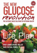 The New Glucose Revolution : Life Plan - Jennie Brand-Miller