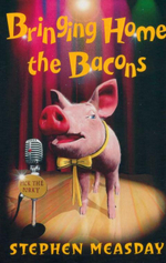 Bringing Home the Bacons : Francis / Roger Bacon Series - Stephen Measday