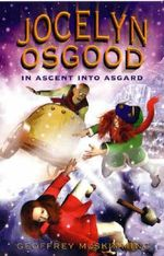 Jocelyn Osgood in Ascent into Asgar : Cairo Jim Series : Book 8 - Geoffrey McSkimming