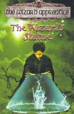 The Wizard's Statue : The Wizard Apprentice - Book 3 - Debra Doyle