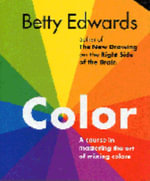 Color : Guided Practice in the Five Basic Skills of Drawin... - Betty Edwards