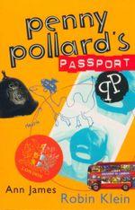 Penny Pollard's Passport - Robin Klein