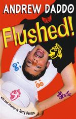 Flushed! - Andrew Daddo