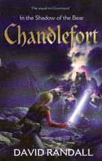 Chandlefort : In The Shadow Of The Bear - The Sequel To Clovermead - Steve Stone