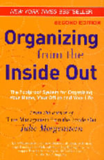Organizing from the Inside Out - Julie Morgenstern