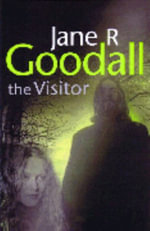 The Visitor - Jane Goodall