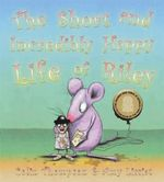 Short and Incredibly Happy Life - Colin Thompson