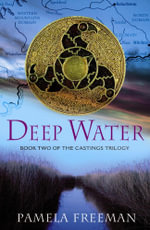 Deep Water - Pamela Freeman
