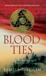 Blood Ties - Pamela Freeman