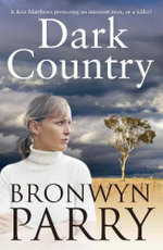 Dark Country - Bronwyn Parry