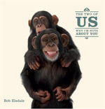 The Two of Us : Why I'm Nuts about You - Bob Elsdale