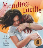 Mending Lucille - Jennifer Poulter