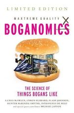Boganomics : The Science of Why Bogans Like The Things They Do - E. C. McSween