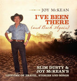 I've Been There (and Back Again) : Slim Dusty and Joy McKean's Lifetime of Travel, Stories and Songs - Joy McKean