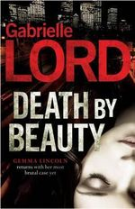 Death by Beauty - Gabrielle Lord