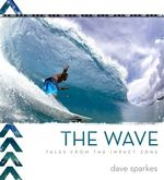 The Wave : Tales from the Impact Zone - David Sparkes