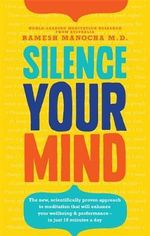 Silence Your Mind - Dr. Ramesh Manocha