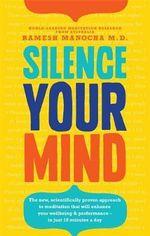 Silence Your Mind - Dr. Ramesh Manocha