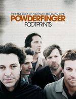 Powderfinger : Footprints : The Inside Story of Australia's Best Loved Band - Powderfinger