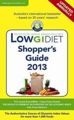 Low GI Diet Shopper's Guide 2013 - Jennie Brand-Miller