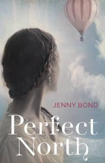 Perfect North - Jenny Bond