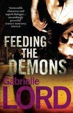Feeding the Demons - Gabrielle Lord