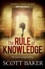 The Rule of Knowledge - Scott Baker