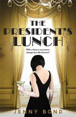 The President's Lunch - Jenny Bond