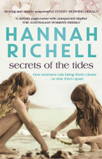 Secrets of the Tides : Re-released The House of Tides - Hannah Richell
