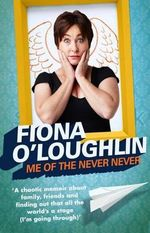 Me of the Never Never - Fiona O'Loughlin