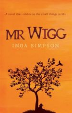Mr. Wigg - Inga Simpson