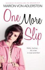 One More Slip - Marion Von Adlerstein