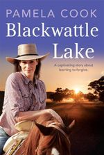 Blackwattle Lake - Pamela Cook