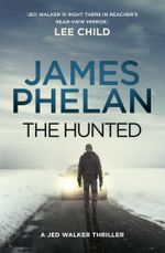 The Hunted - James Phelan
