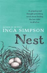 Nest : Longlisted for the 2015 Miles Franklin Award - Inga Simpson