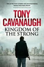 Kingdom of the Strong : Darian Richards Series : Book 4 - Tony Cavanaugh
