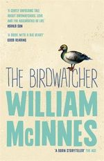 The Birdwatcher - William McInnes