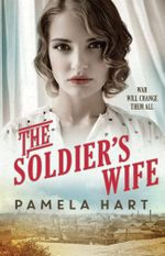 The Soldier's Wife - Pamela Hart