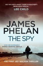 The Spy - James Phelan