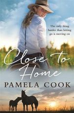 Close to Home - Pamela Cook