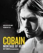 Cobain : Montage of Heck - Brett Morgen