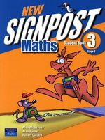 New Signpost Maths 3 Stage 2 : Student Book - Australian Curriculum - Alan McSeveny