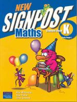 New Signpost Maths Student Book K - McSeveny, Alan et al