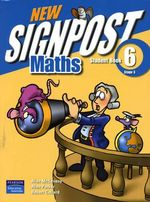 New Signpost Maths 6 Stage 3 : Student Book - Australian Curriculum - Alan McSeveny